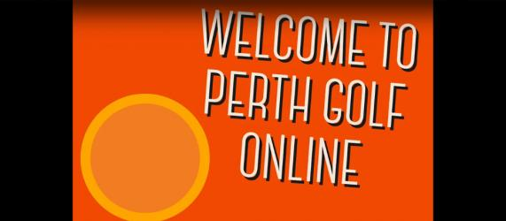 Welcome to Perth Golf Online